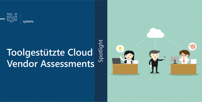 Toolgestützte Cloud Vendor Assessments (CVA)