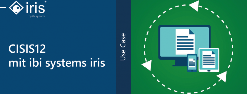Use Case_CISIS12 mit ibi systems iris